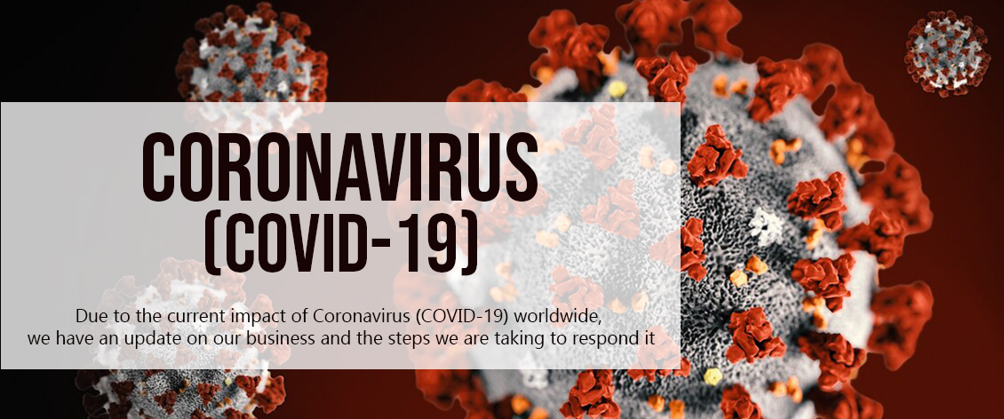 CORONAVIRUS (COVID-19) Business Update